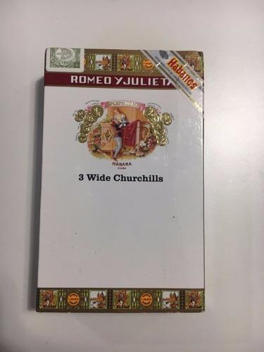 habanos romeo y julieta wide churchills en tubo /caja x 3u