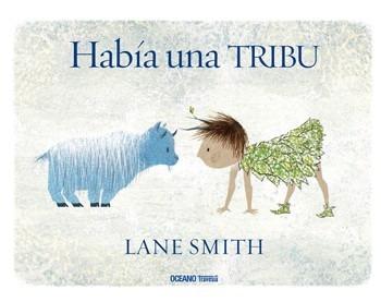 había una tribu / lane smith (envíos)