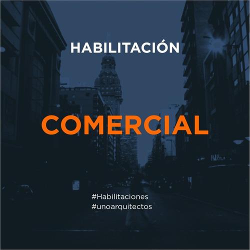 habilitación comercial _ arquitecto _ gestor
