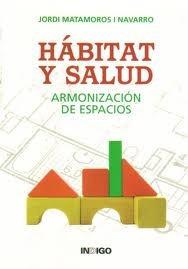 hábitat y salud  armonización de espacios