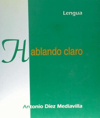 hablando claro: lengua(libro )