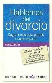 hablemos del divorcio gimenez de abad para padres separados