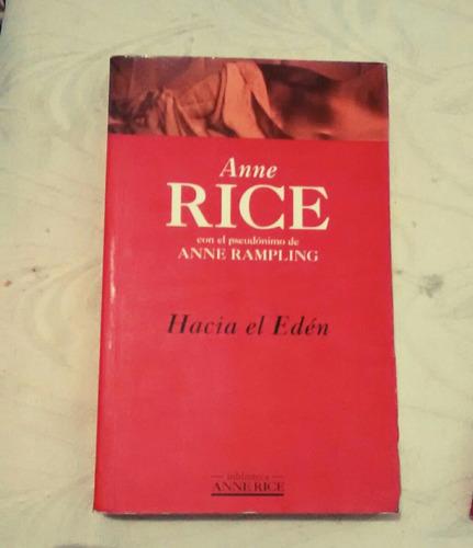 hacia el edén anne rice novela erótica tipo 50 sombras grey
