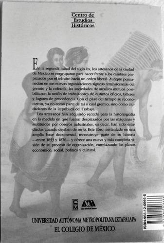 hacia la república del trabajo.las org artesanal en cd de mx