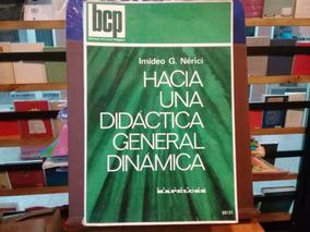 Libro Hacia Una Didactica General Dinamica Imideo G.nerici Pdf