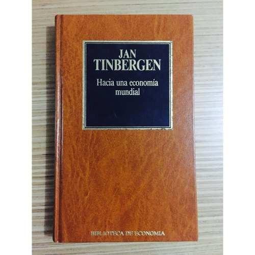 hacia una economía mundial - jan tinbergen - orbis