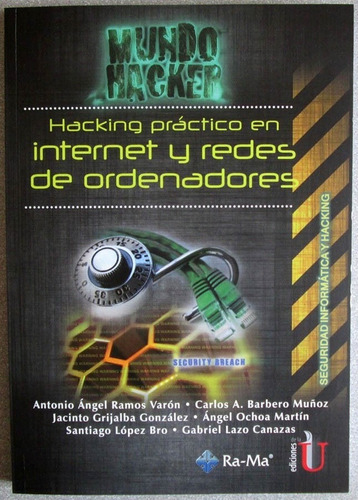 hacking práctico en internet y redes de ordenadores / edic u