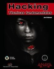 hacking. técnicas fundamentales(libro )