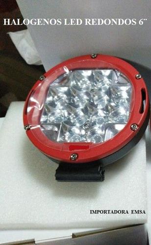 halogenos 6 pulgadas led universal c/u rojos y negros,oferta