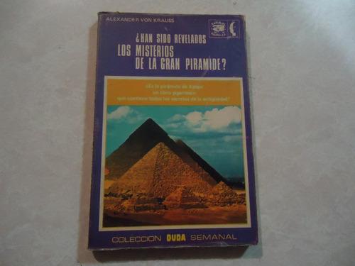 ¿han sido revelados los misterios de la gran pirámide?