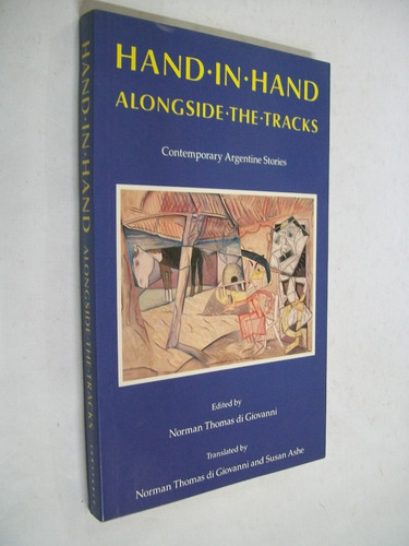 hand in hand contemporary argentine stories fresan feinmann