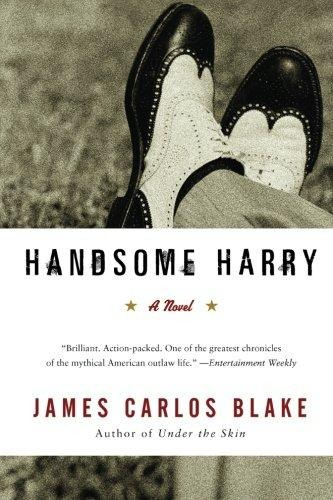 handsome harry : james carlos blake