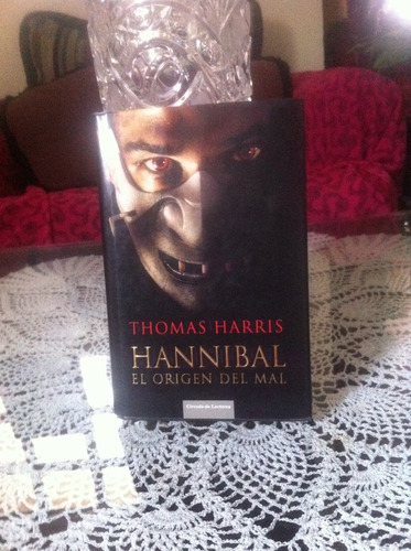 hannibal, el origen del mal, thomas harris.