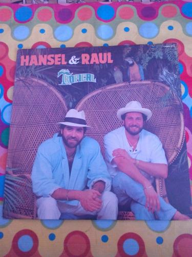 hansel & raul lp tropical 1986