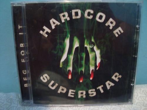 hardcore superstar - beg for it - cd nacional