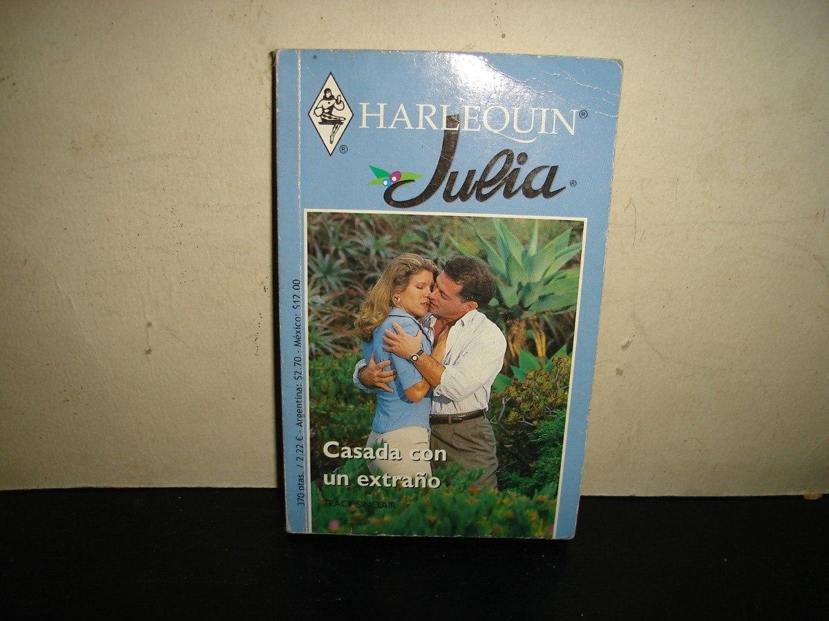 Harlequ n julia casada con un extra o seducci n prohibida - Libros harlequin gratis ...