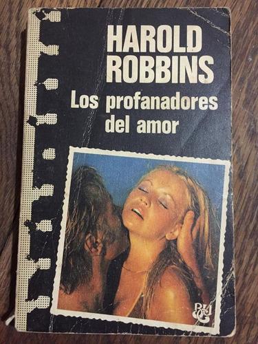 harold robbins. los profanadores del amor