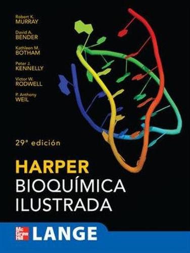 harper bioquímica ilustrada 29a edición murray - mcgraw hill