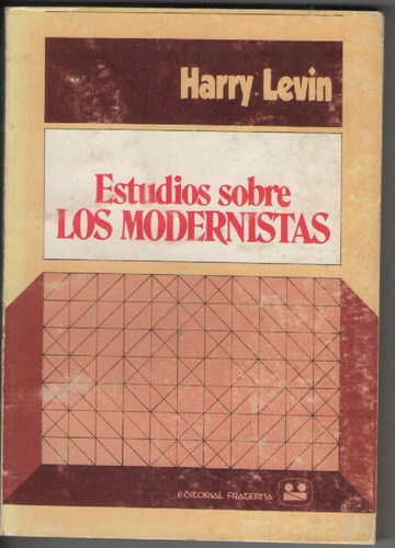 harry levin - estudios sobre los modernistas