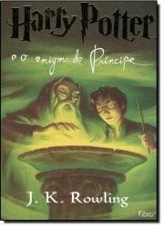 harry potter e o enígma do príncipe - vol.6
