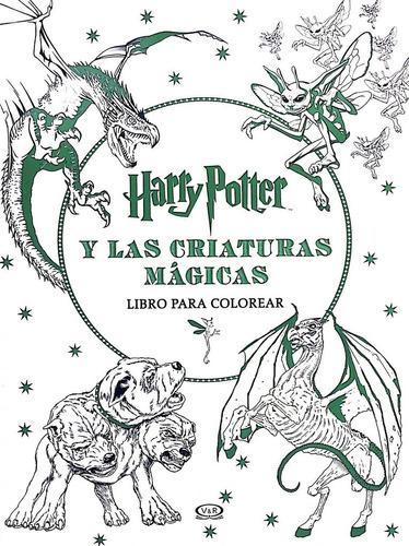 harry potter y las criaturas mágicas - libro para colorear
