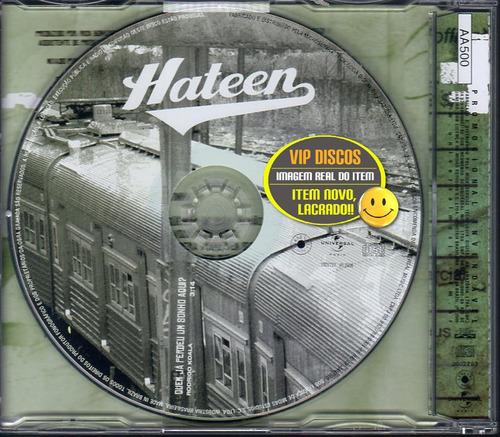 hateen cd single quem já perdeu um sonho aqui - lacrado