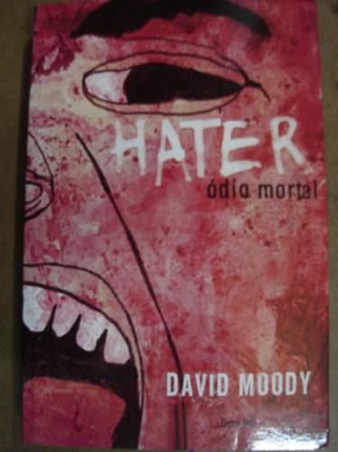 hater ódio mortal david moody 48