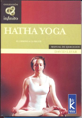 hatha yoga  el camino de la salud  de david lifar