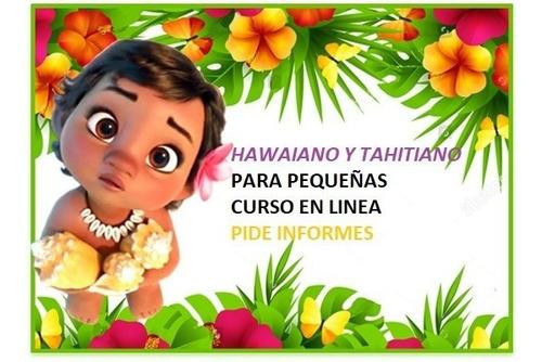hawaiano y tahitiano curso online *para peques*