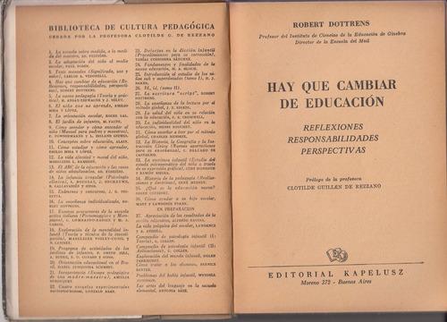 hay que cambiar de educacion robert dottrens 1953 pedagogia