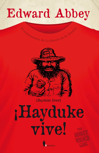 ¡hayduke vive! - edward abbey