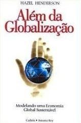 hazel henderson alem da globalizaçao economia sustentavel