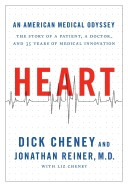 heart: an american medical odyssey, dick cheney