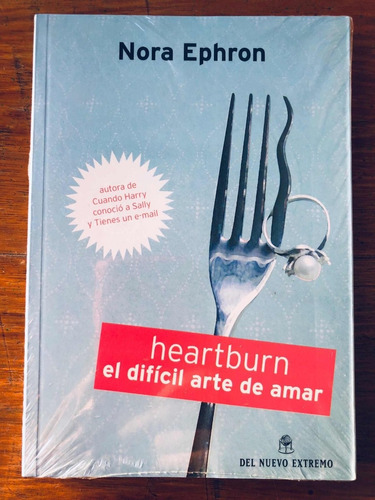 heartburn el difícil arte de amar - norah ephron - nuevo