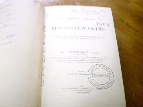 heat and heat engines ,w. c. popplewell.1897