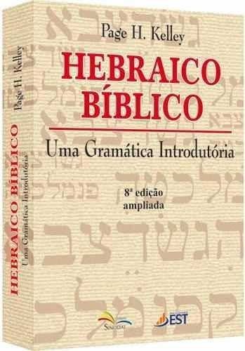 hebraico bíblico gramática introdutória + noções do grego