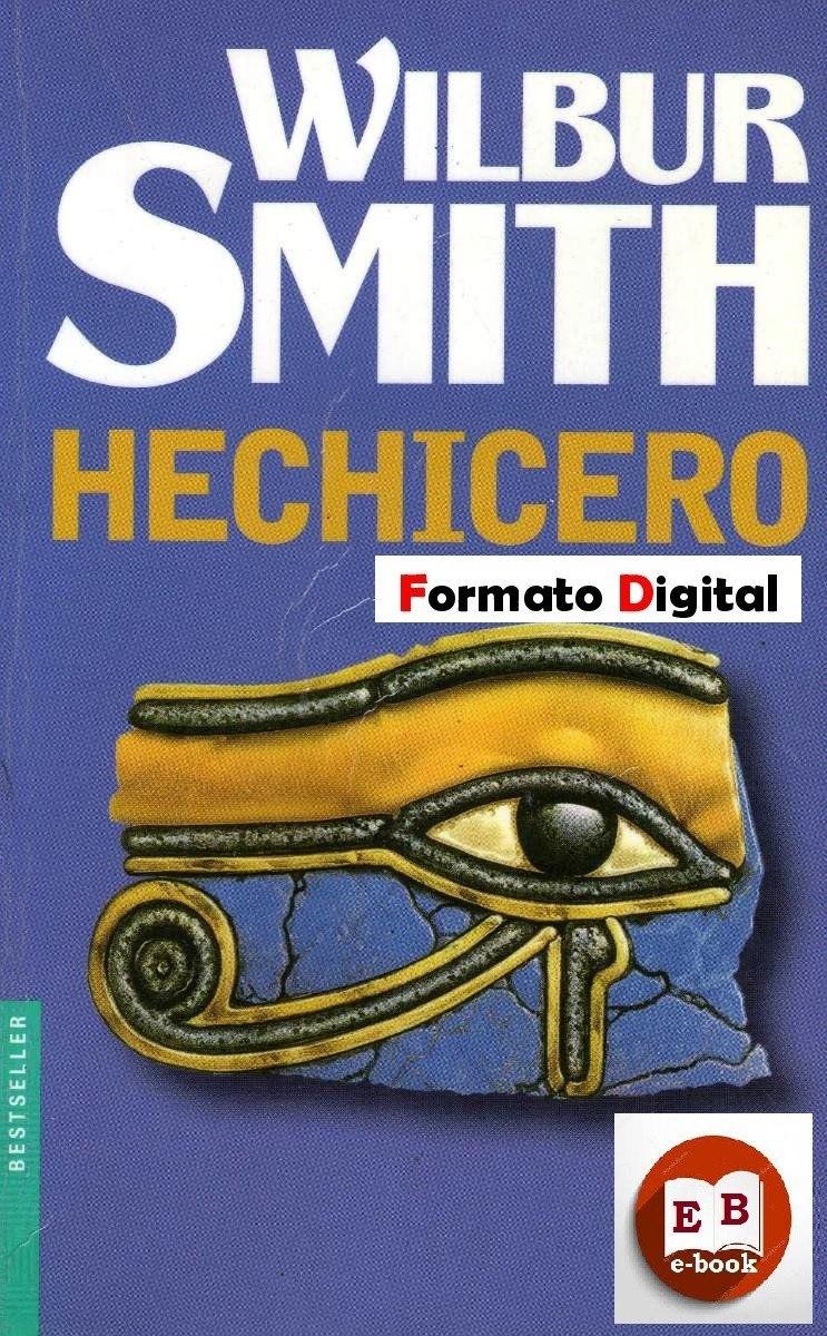 el hechicero wilbur smith