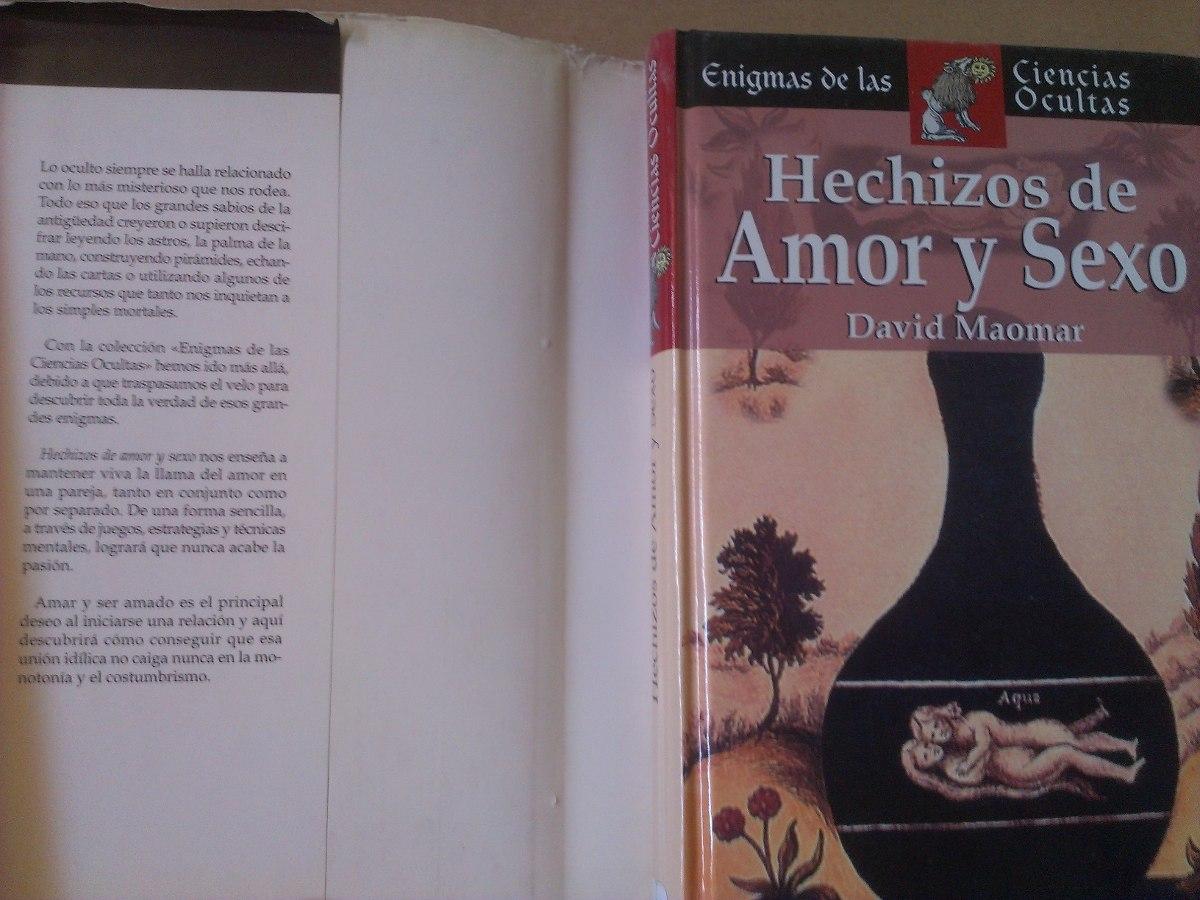 Hechizos De Amor Y Sexo David Maomar Enigmas Ciencias Oculta 462
