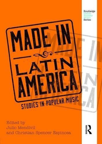 hecho en américa latina: estudios en música popular