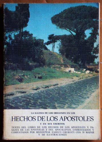 hechos de los apóstoles / edición comentada por e. galbiati