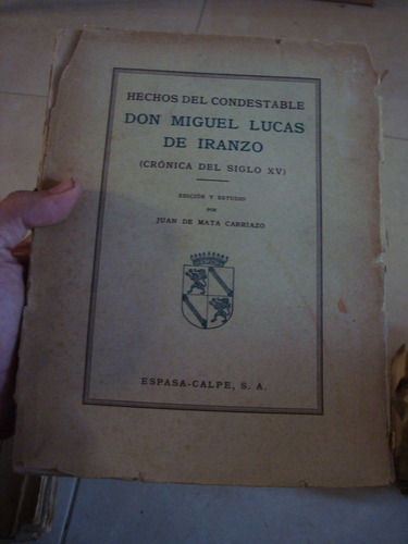 hechos del condestable don miguel lucas de iranzo carriazo