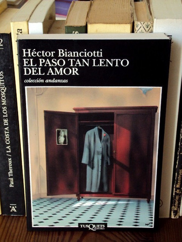 héctor bianciotti, el paso tan lento del amor - l54