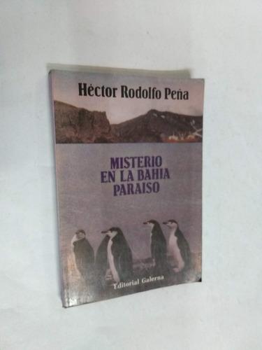 hector rodolfo peña misterio en la bahia paraiso - historia