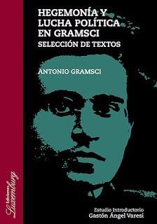 hegemonía y lucha política en gramsci - antonio gramsci
