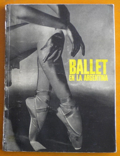 heinrich annemarie / ballet en la argentina / firmado