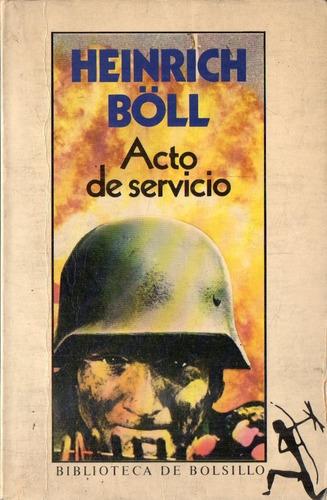 heinrich boll - acto de servicio