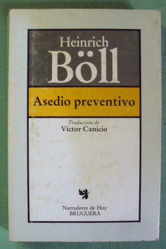 heinrich boll - asedio preventivo