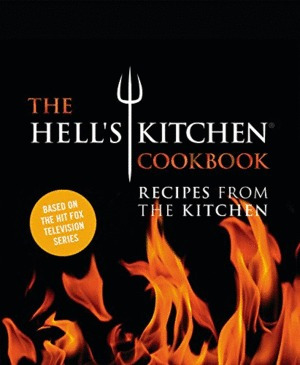 hell's kitchen cookbook: recipes from the kitchen