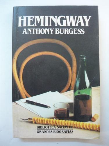 hemingway, anthony burgess, ed. salvat