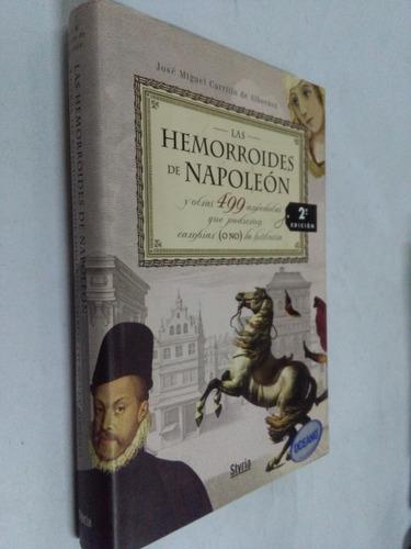 hemorroides de napoleon y otras 499 anecdotas de la historia
